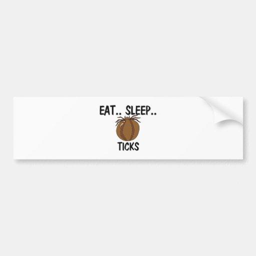 Eat Sleep TICKS Car Bumper Sticker