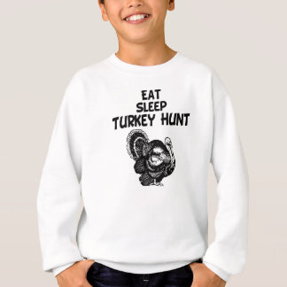 Eat, Sleep, Turkey Hunt Sweatshirt