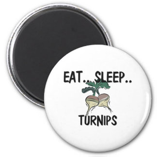 Eat Sleep TURNIPS Magnet