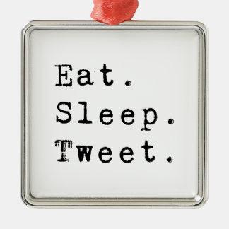 Eat Sleep Tweet Metal Ornament