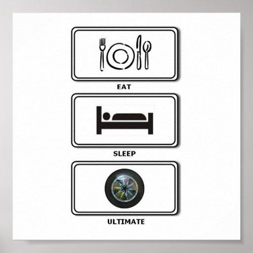 eat sleep ultimate posters