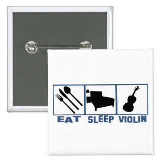 Eat Sleep Violin 2 Inch Square Button