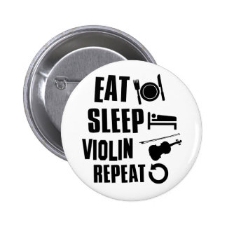 Eat Sleep Violin Repeat Pinback Button