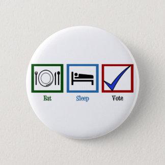 Eat Sleep Vote Button