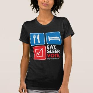 Eat Sleep Vote - White Tshirts