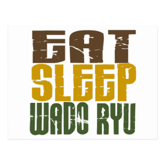 Eat Sleep Wado Ryu 1 Postcard
