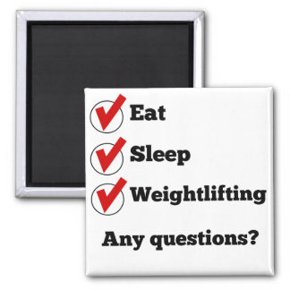 Eat Sleep Weightlifting Checklist 2 Inch Square Magnet