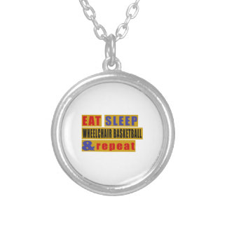 EAT SLEEP WHEELCHAIR BASKETBALL AND REPEAT SILVER PLATED NECKLACE