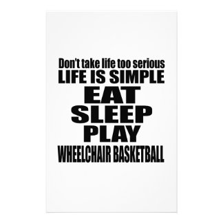 EAT SLEEP WHEELCHAIR BASKETBALL STATIONERY