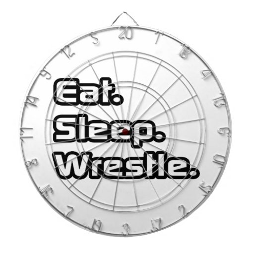 Eat. Sleep. Wrestle. Dartboard