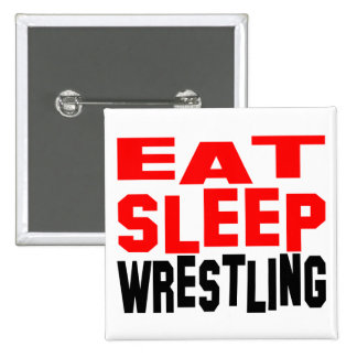 Eat Sleep Wrestling Pinback Buttons