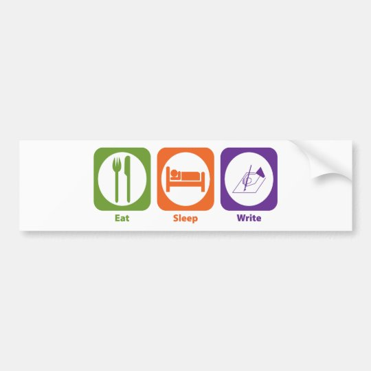 Eat Sleep Write Bumper Sticker