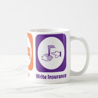 Eat Sleep Write Insurance Coffee Mug