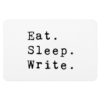Eat Sleep Write Rectangular Photo Magnet