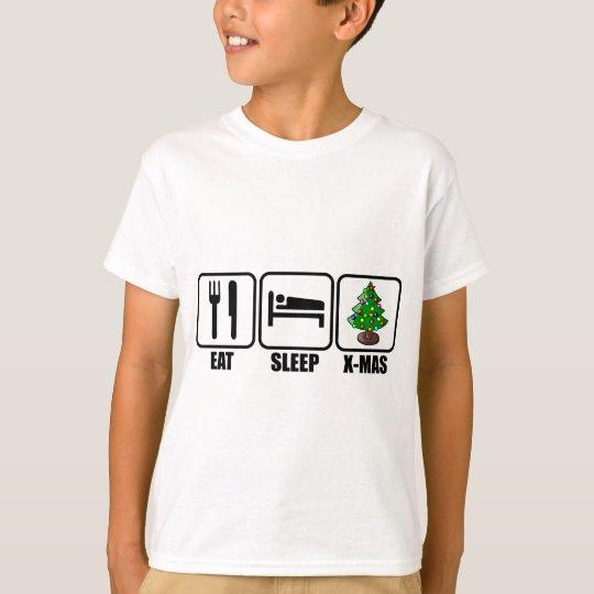 Eat, Sleep, X-Mas T-Shirt