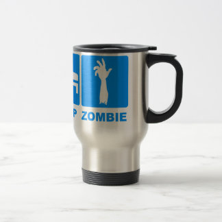 Eat Sleep Zombie Travel Mug $22.95