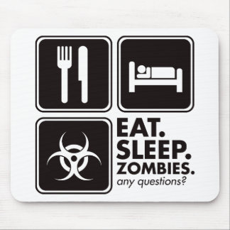 Eat Sleep Zombies - Black Mouse Pad