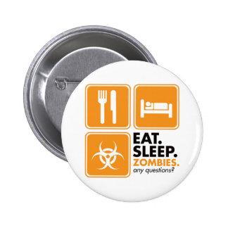 Eat Sleep Zombies - Orange Pinback Button