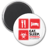 Eat Sleep Zombies - Red Magnet