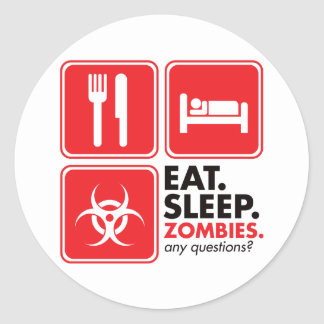 Eat Sleep Zombies - Red Classic Round Sticker