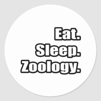 Eat. Sleep. Zoology. Classic Round Sticker