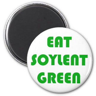 Eat Soylent Green Magnet