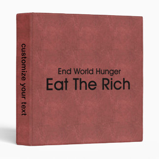Eat The Rich 3 Ring Binder