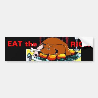 EAT the RICH - Bumper Sticker