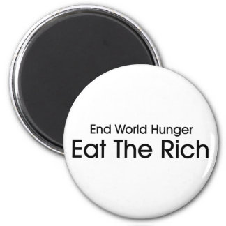 Eat The Rich 2 Inch Round Magnet