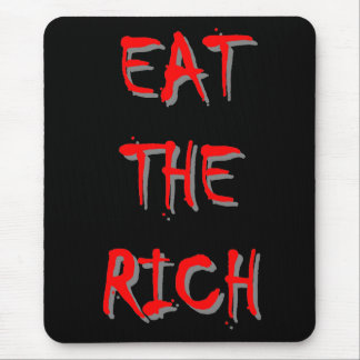 'Eat the Rich' Mouse Pad