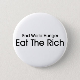 Eat The Rich Pinback Button