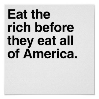 Eat the rich.png poster
