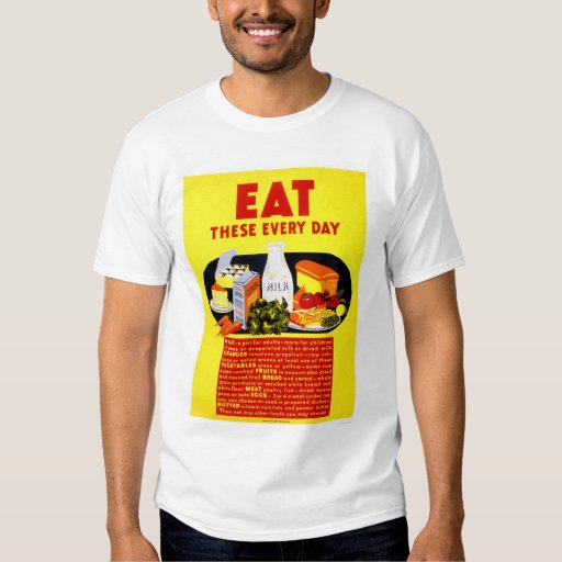 Eat These Every Day 1942 WPA Tee Shirts