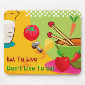 Eat To Live Diet and Weight Loss Mouse Pad