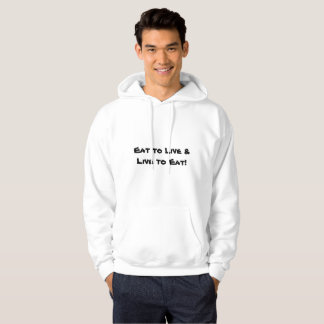 Eat to Live & Live to Eat p78 Hoodie