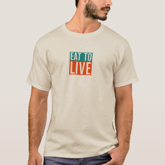 Eat to Live, Nutritarian T-Shirt
