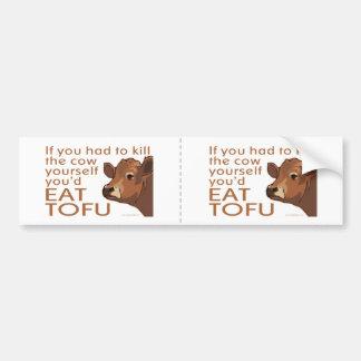 Eat Tofu Bumper Sticker