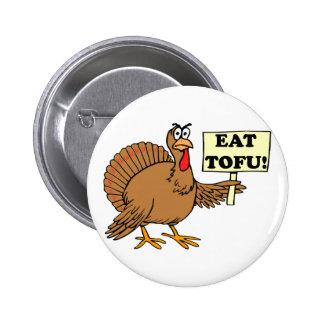 Eat Tofu Pins