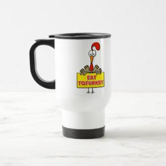 Eat Tofurkey Thanksgiving Gift Travel Mug