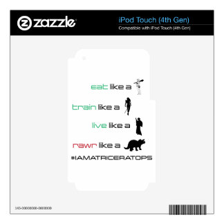 Eat. Train. Live. Rawr iPod Touch 4G Skin