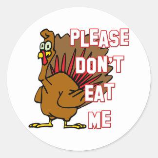 Eat Turkey Classic Round Sticker