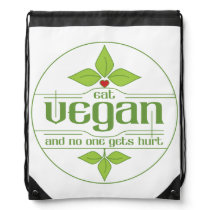 Eat Vegan and No One Gets Hurt Drawstring Backpack