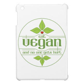 Eat Vegan and No One Gets Hurt Case For The iPad Mini