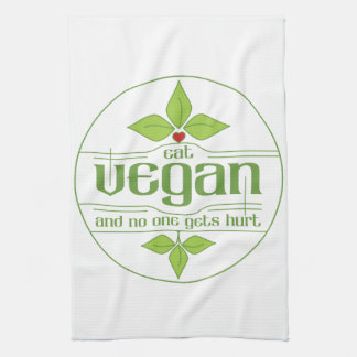 Eat Vegan and No One Gets Hurt Towels
