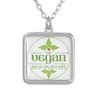 Eat Vegan and No One Gets Hurt Pendants