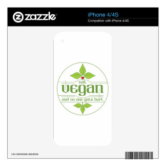 Eat Vegan and No One Gets Hurt Decal For iPhone 4S