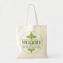 Eat Vegan and No One Gets Hurt Tote Bag