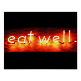 Eat Well, My Neon Sign