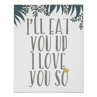 Eat You Up Quote Print