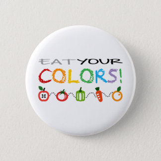 Eat Your Colors! Pinback Button